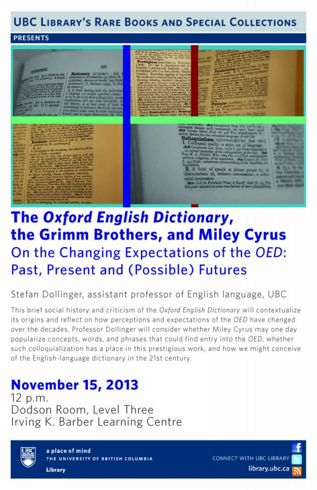 The Oxford English Dictionary, the Grimm Brothers, and Miley Cyrus